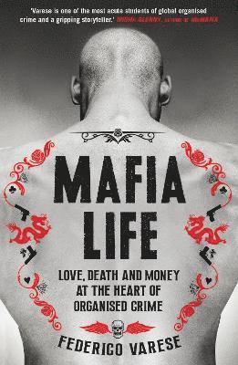 bokomslag Mafia Life: Love, Death and Money at the Heart of Organised Crime