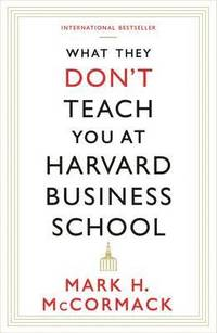 bokomslag What They Don't Teach You at Harvard Business School
