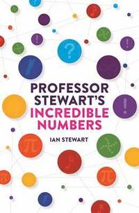 bokomslag Professor stewarts incredible numbers