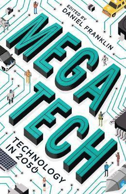 bokomslag Megatech: Technology in 2050