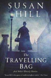 bokomslag Travelling bag - and other ghostly stories
