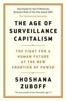 bokomslag The Age of Surveillance Capitalism: The Fight for a Human Future at the New Frontier of Power