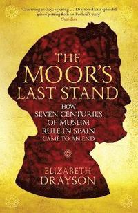 bokomslag The Moor's Last Stand