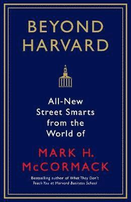 bokomslag Beyond harvard - all-new street smarts from the world of mark h. mccormack