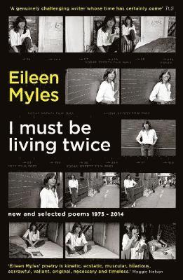bokomslag I Must Be Living Twice: New and Selected Poems 1975 - 2014