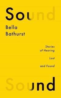 bokomslag Sound - a memoir of hearing lost and found