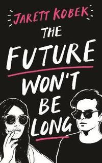 bokomslag Future wont be long