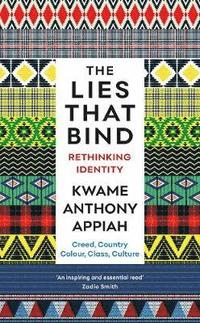 bokomslag The Lies That Bind: Rethinking Identity