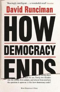 bokomslag How Democracy Ends