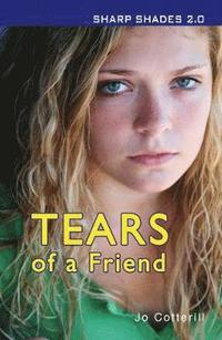bokomslag Tears of a Friend (Sharp Shades)