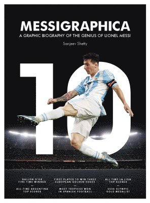 bokomslag Messigraphica - a graphic biography of the genius of lionel messi
