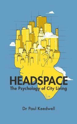 bokomslag Headspace - the psychology of city living