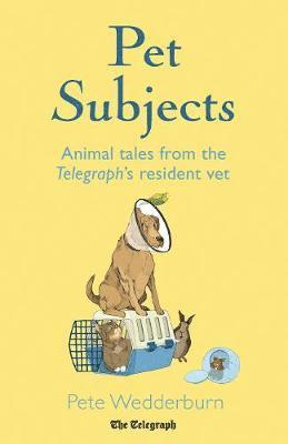 bokomslag Pet subjects - animal tales from the telegraphs resident vet