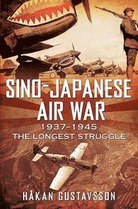 bokomslag Sino-Japanese Air War 1937-1945