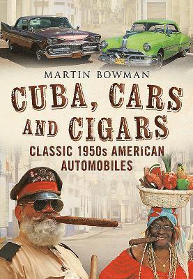 bokomslag Cuba cars and cigars - classic 1950s american automobiles