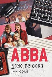 bokomslag ABBA Song by Song