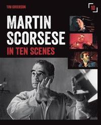 bokomslag Martin scorsese in ten scenes - the stories behind the key moments of cinem