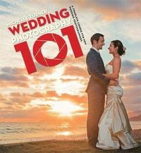 bokomslag Wedding photography 101 - capturing the perfect day with your camera
