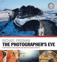 bokomslag Photographers eye remastered 10th anniversary - composition and design for