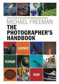 bokomslag Photographers handbook - equipment | technique | style