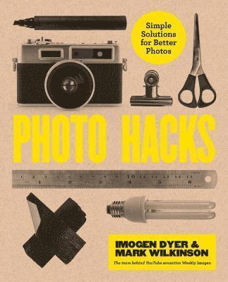 bokomslag Creative Photo Hacks: Simple Solutions for Better Photos