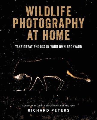 bokomslag Wildlife Photography at Home