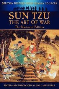 bokomslag Sun Tzu - The Art of War - The Illustrated Edition