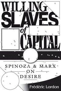 bokomslag Willing Slaves Of Capital