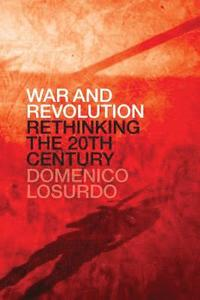 bokomslag War and Revolution: Rethinking the Twentieth Century