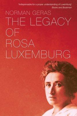 bokomslag Legacy of Rosa Luxemburg
