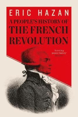 bokomslag A People's History of the French Revolution
