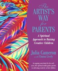 bokomslag The Artist's Way for Parents