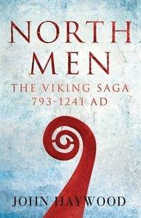 bokomslag Northmen: The Viking Saga 793-1241