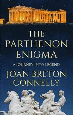 bokomslag Parthenon enigma - a journey into legend