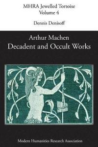 bokomslag Decadent and Occult Works by Arthur Machen