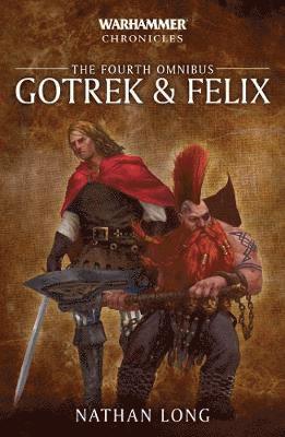bokomslag Gotrek & Felix: The Fourth Omnibus