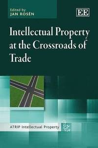 bokomslag Intellectual Property at the Crossroads of Trade
