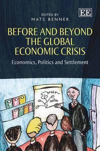bokomslag Before and Beyond the Global Economic Crisis