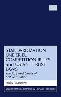 bokomslag Standardization under EU Competition Rules and US Antitrust Laws