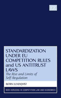bokomslag Standardization under EU Competition Rules and US Antitrust Laws