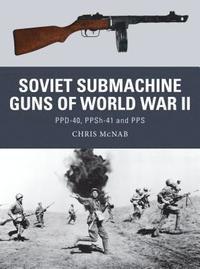 bokomslag Soviet Submachine Guns of World War II