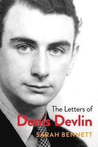 bokomslag The Letters of Denis Devlin