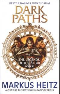 Dark paths - the legends of the alfar book iii