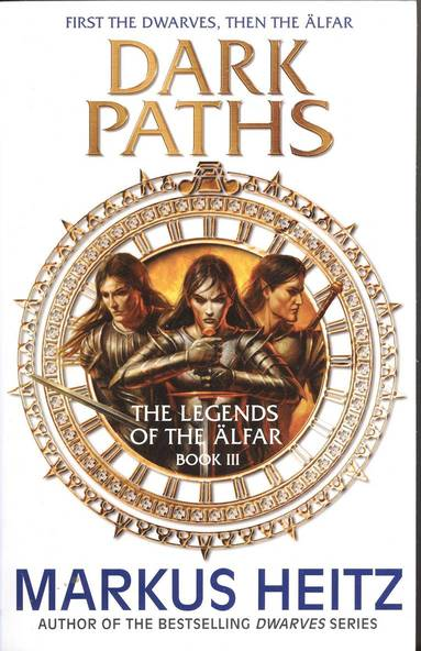bokomslag Dark paths - the legends of the alfar book iii