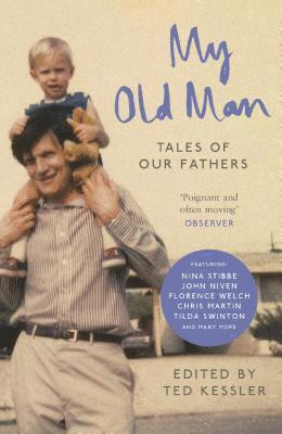 bokomslag My old man - tales of our fathers