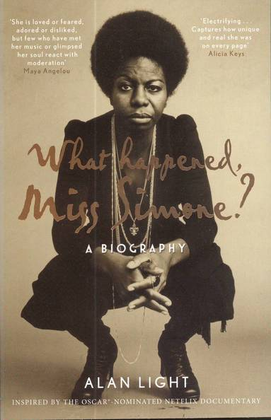 bokomslag What Happened, Miss Simone?: A Biography