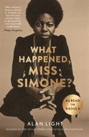 bokomslag What Happened, Miss Simone?
