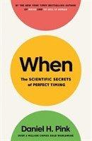 bokomslag When: The Scientific Secrets of Perfect Timing