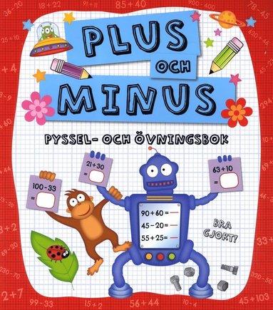 bokomslag Plus och minus : pyssel- och övningsbok
