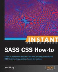 bokomslag Instant SASS CSS How-to